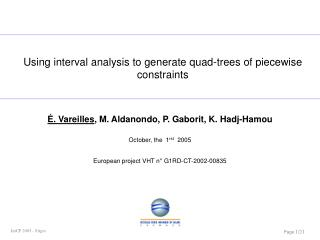 Using interval analysis to generate quad-trees of piecewise constraints