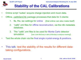 Stability of the CAL Calibrations