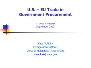 U.S. – EU Trade in  Government Procurement TTIP/EUR Webinar September 2013