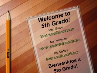 Welcome to  5th Grade!