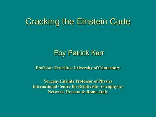Cracking the Einstein Code