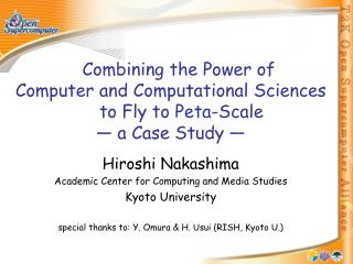 Hiroshi Nakashima Academic Center for Computing and Media Studies Kyoto University