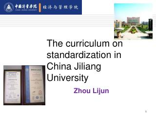 The curriculum on standardization in China Jiliang University