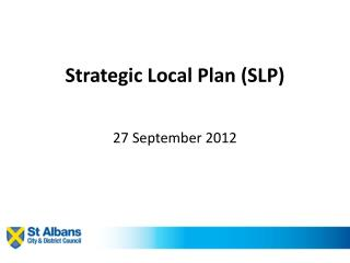 Strategic Local Plan (SLP)
