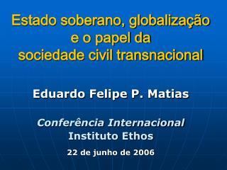Estado soberano, globalização e o papel da  sociedade civil transnacional