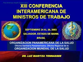 ORGANIZACION PANAMERICANA DE LA SALUD Oficina  Sanitaria  Panamericana ,  Oficina  Regional de la