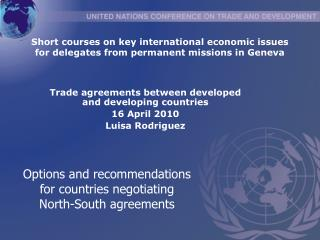 Options and recommendations for countries negotiating North-South agreements