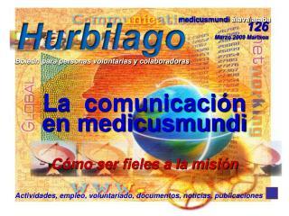 La  comunicación  en medicusmundi Cómo ser fieles a la misión