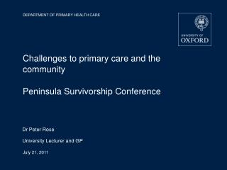 Challenges to primary care and the community Peninsula Survivorship Conference