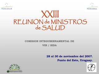 XXIII REUNION de MINISTROS de SALUD