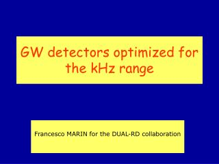 GW detectors optimized for the kHz range