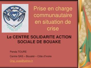Prise en charge communautaire en situation de crise