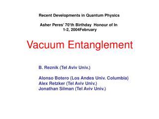Vacuum Entanglement