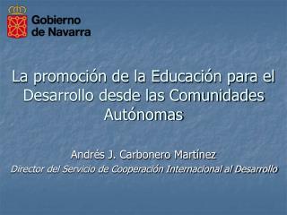 La promoción de la Educación para el Desarrollo desde las Comunidades Autónomas