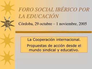 FORO SOCIAL IBÉRICO POR LA EDUCACIÓN