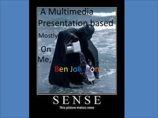 A Multimedia          Presentation based