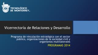 Vicerrectoría de Relaciones y Desarrollo