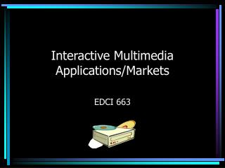 Interactive Multimedia Applications/Markets