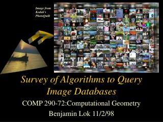 Survey of Algorithms to Query Image Databases