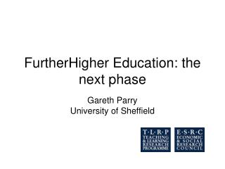 FurtherHigher Education: the next phase