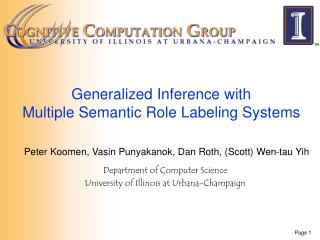 Generalized Inference with Multiple Semantic Role Labeling Systems