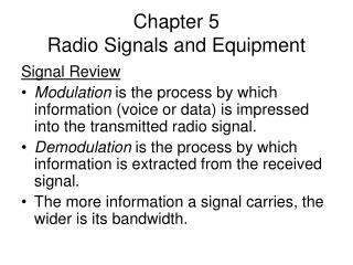 Chapter 5 Radio Signals and Equipment