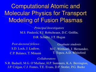 Computational Atomic and Molecular Physics for Transport Modeling of Fusion Plasmas