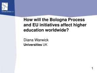 How will the Bologna Process and EU initiatives affect higher education worldwide?