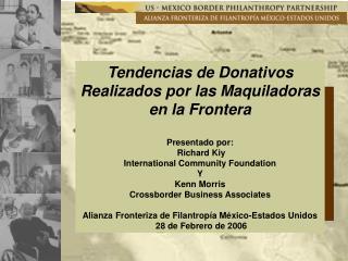 Tendencias de Donativos Realizados por las Maquiladoras en la Frontera