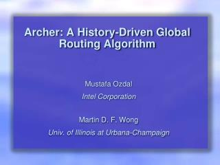 Archer: A History-Driven Global Routing Algorithm