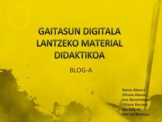 GAITASUN DIGITALA LANTZEKO MATERIAL DIDAKTIKOA