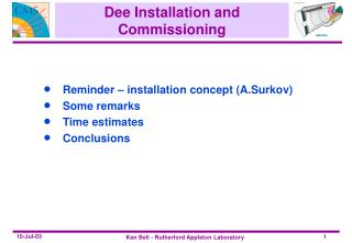 Dee Installation and Commissioning