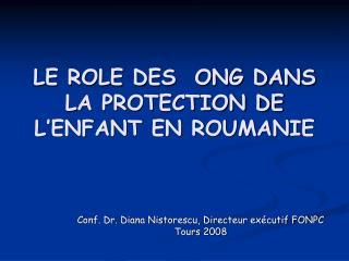 LE ROLE DES  ONG DANS LA PROTECTION DE L�ENFANT EN ROUMANIE