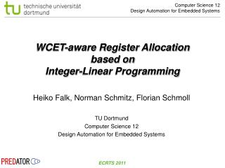 WCET-aware Register Allocation based on Integer-Linear Programming