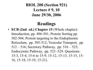 BIOL 200 (Section 921) Lecture # 9, 10 June 29/30, 2006