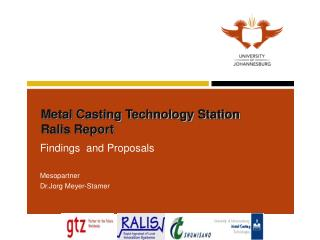 Metal Casting Technology Station   Ralis Report