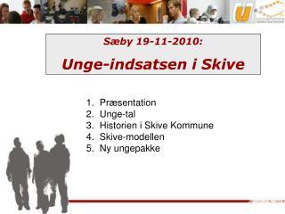 Sæby 19-11-2010: Unge-indsatsen i Skive