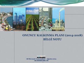ONUNCU KALKINMA PLANI (2014-2018) BİLGİ NOTU