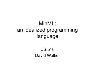 MinML: an idealized programming language