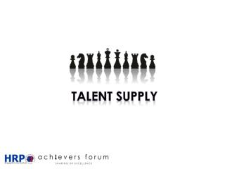 Talent supply