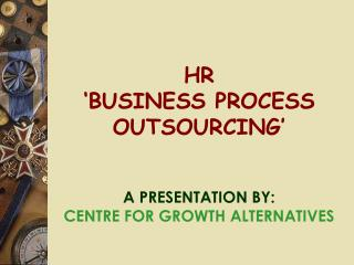 HR  'BUSINESS PROCESS OUTSOURCING'