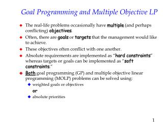 Goal Programming and Multiple Objective LP