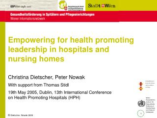 Empowering for health promoting leadership in hospitals and nursing homes