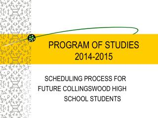 PROGRAM OF STUDIES                    2014-2015