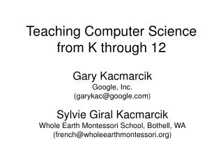 Teaching Computer Science from K through 12