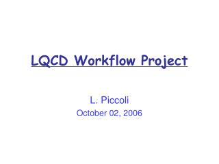 LQCD Workflow Project