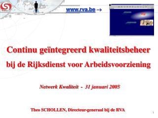 Continu geïntegreerd kwaliteitsbeheer bij de Rijksdienst voor Arbeidsvoorziening