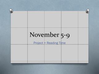 November 5-9