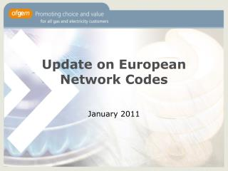 Update on European Network Codes