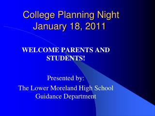 College Planning Night January 18, 2011